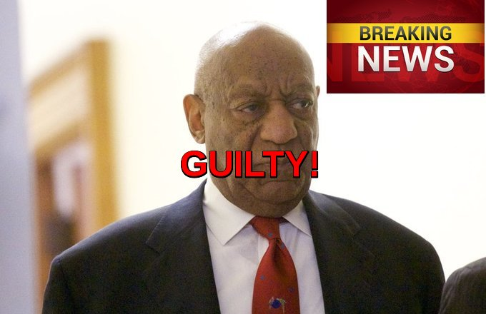 Bill Cosby Guilty Verdict
