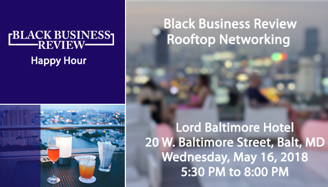 Black Business Review Rooftop Networking Happy Hour #BBRHH