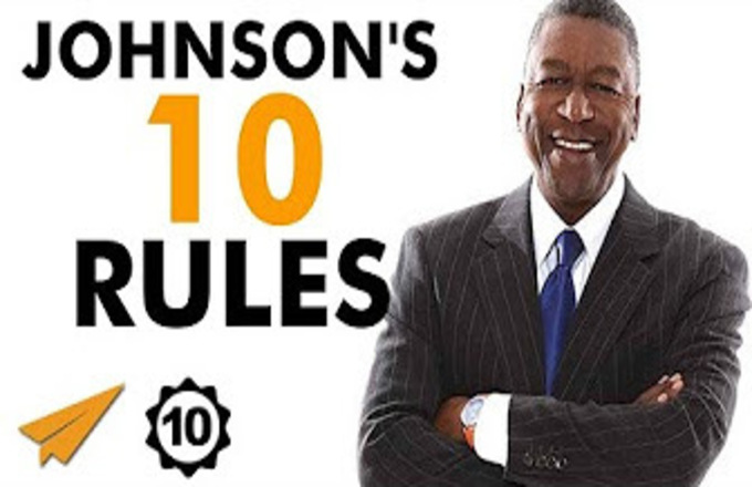 Robert Johnson's Top 10 Rules For Success